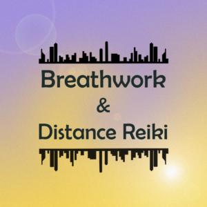 Breathwork and Distance Reiki